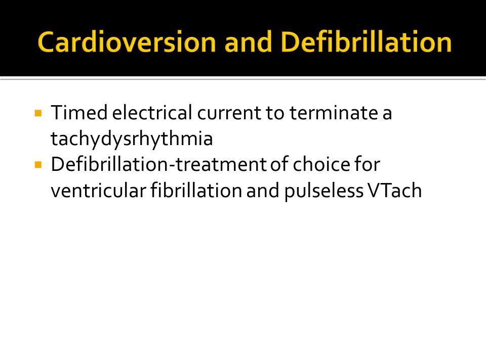 Cardioversion and Defibrillation