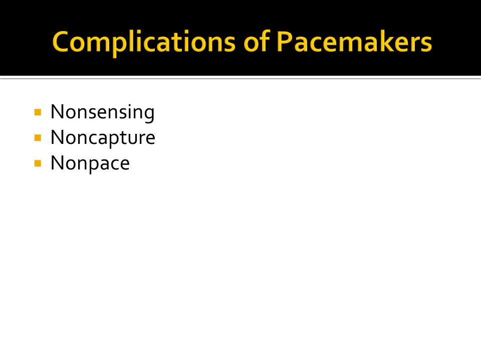 Complications of Pacemakers