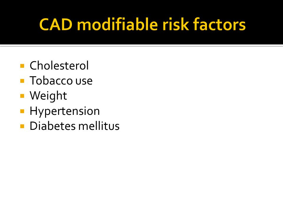 CAD modifiable risk factors