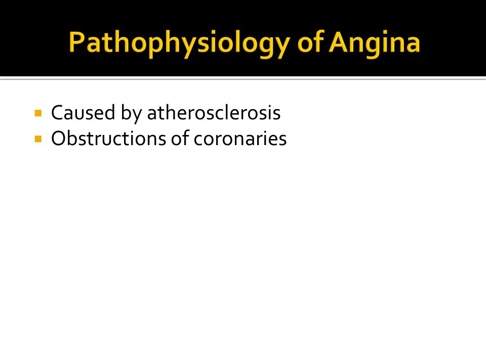 Pathophysiology of Angina