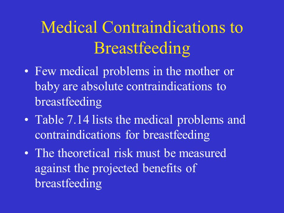 Medical Contraindications to Breastfeeding