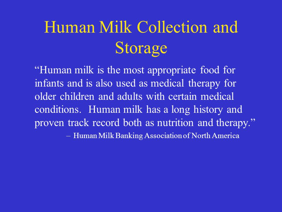Human Milk Collection and Storage