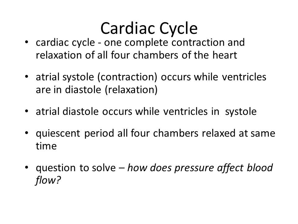 Cardiac Cycle cardiac cycle - one complete contraction and relaxation of all four chambers of the heart.