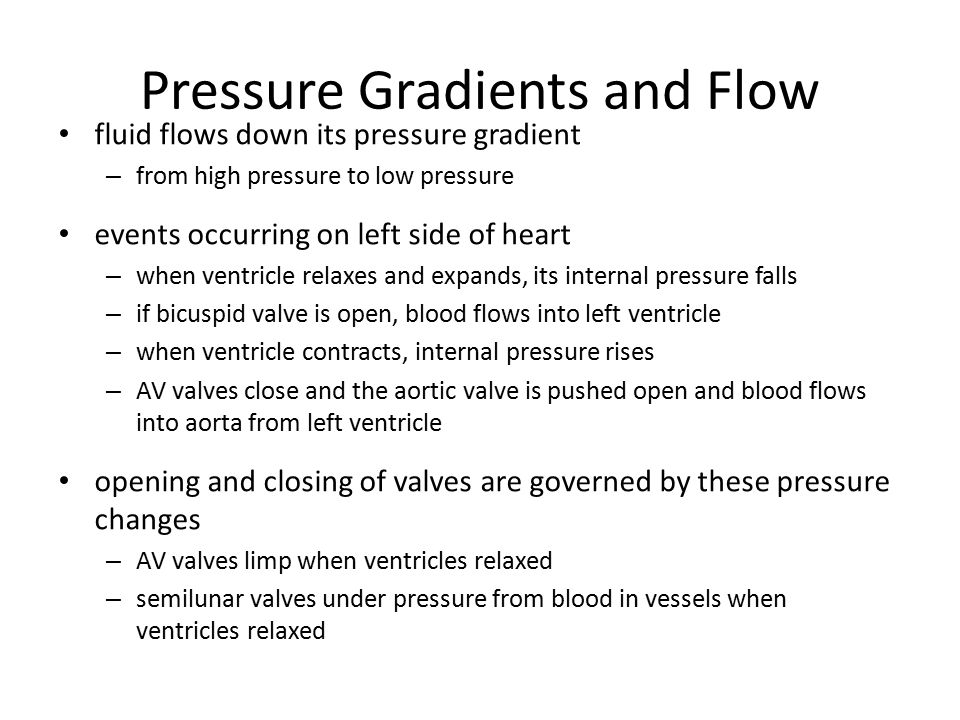 Pressure Gradients and Flow