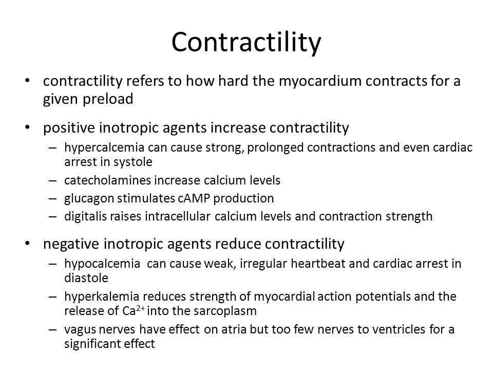 Contractility contractility refers to how hard the myocardium contracts for a given preload. positive inotropic agents increase contractility.