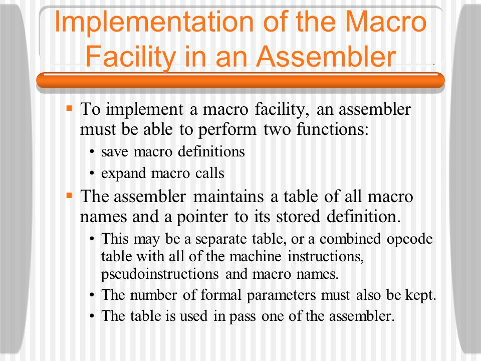 Implementation of the Macro Facility in an Assembler