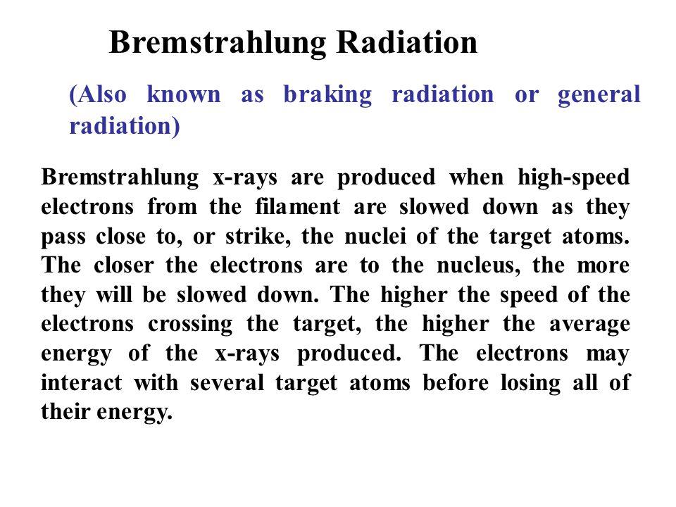 Bremstrahlung Radiation