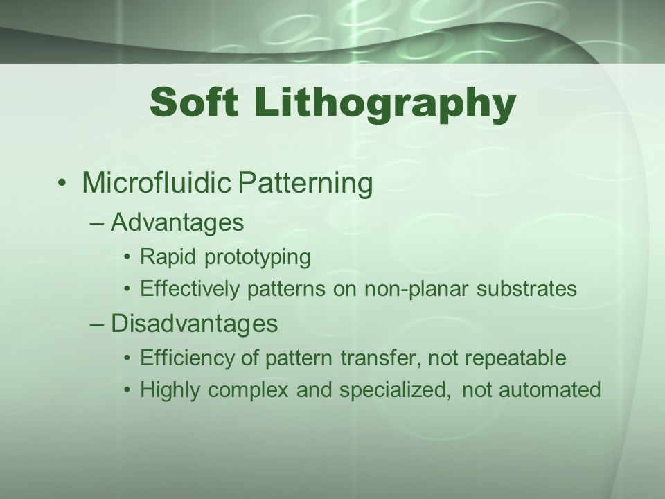 Soft Lithography Microfluidic Patterning Advantages Disadvantages