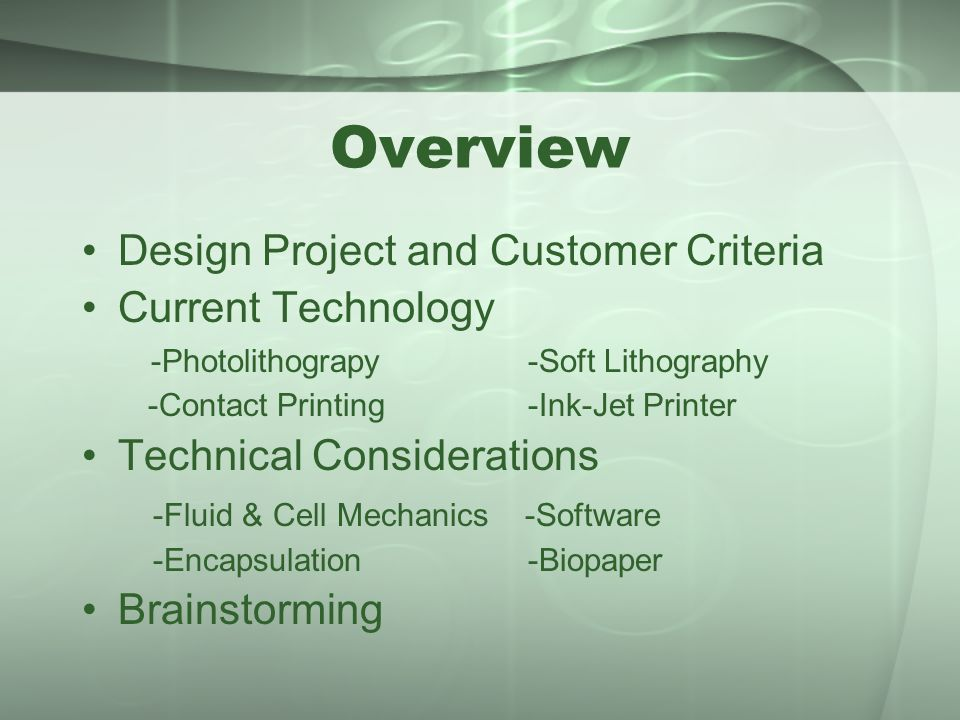 Overview Design Project and Customer Criteria Current Technology