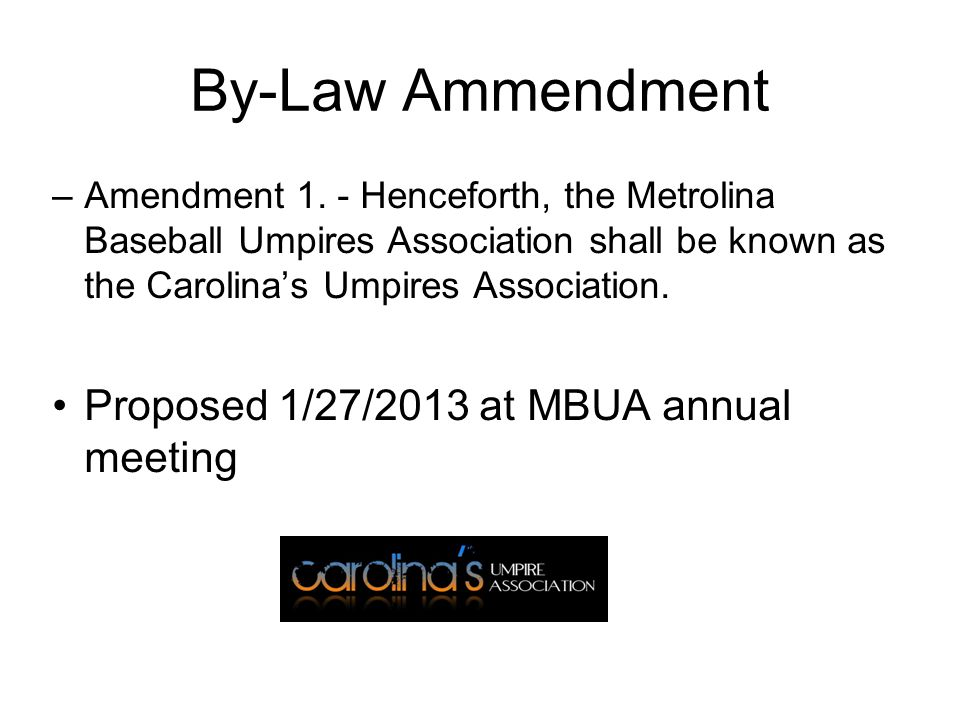 By-Law Ammendment Proposed 1/27/2013 at MBUA annual meeting