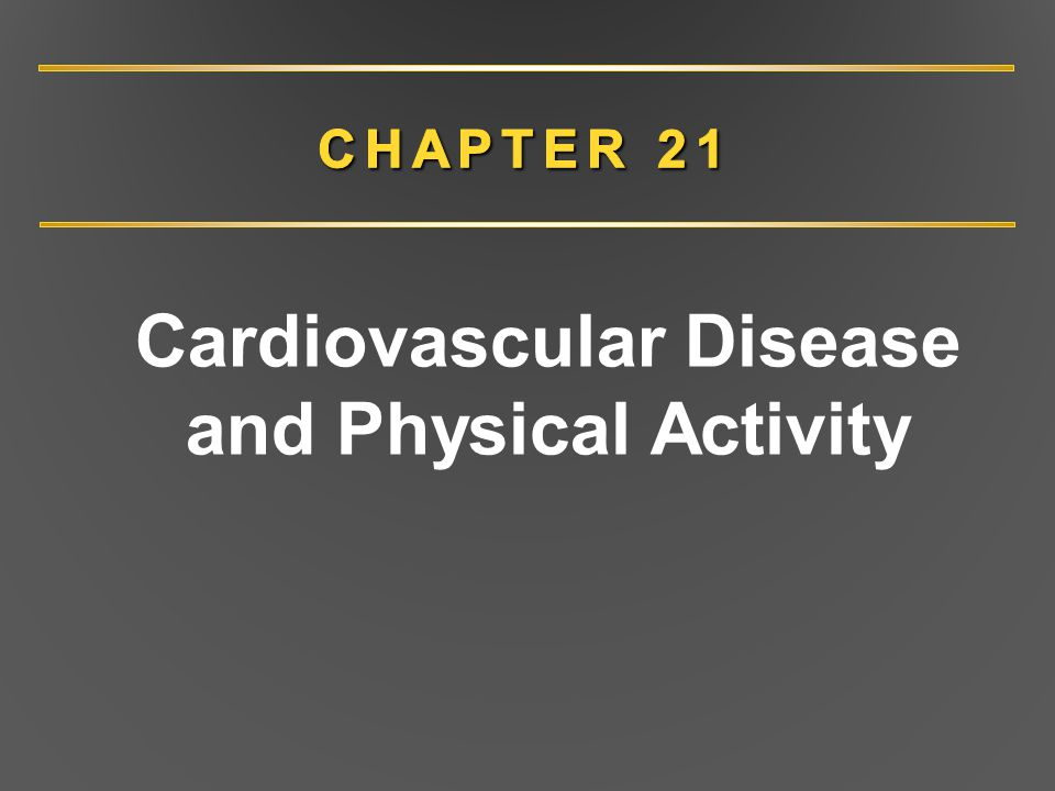 Cardiovascular Disease and Physical Activity