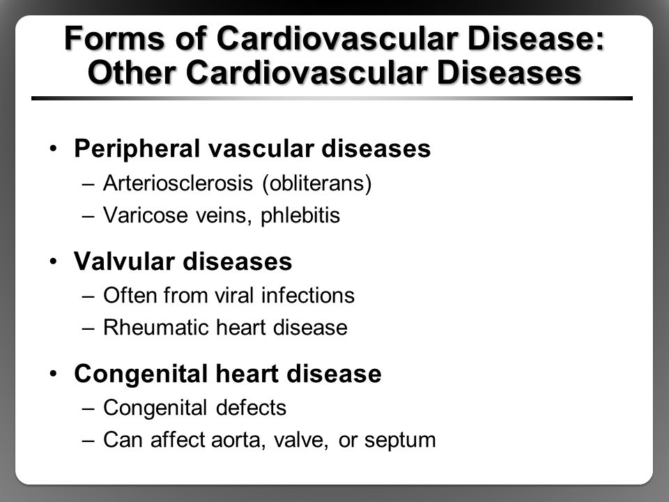 Forms of Cardiovascular Disease: Other Cardiovascular Diseases