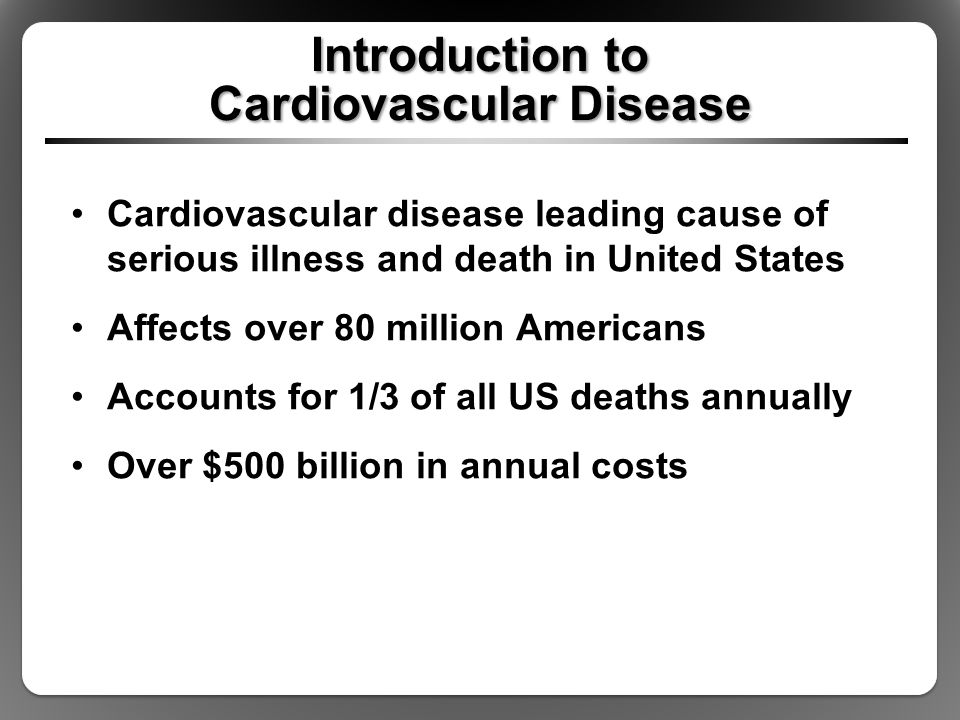 Introduction to Cardiovascular Disease