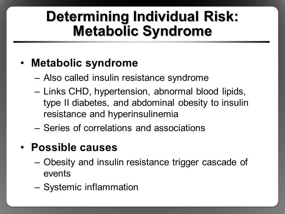 Determining Individual Risk: Metabolic Syndrome
