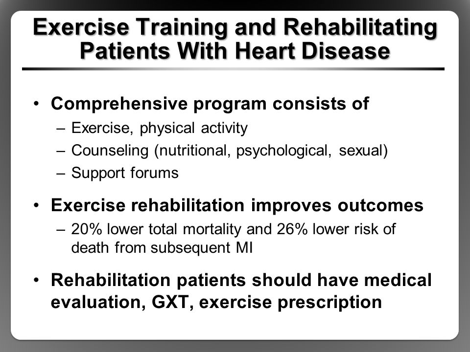 Exercise Training and Rehabilitating Patients With Heart Disease