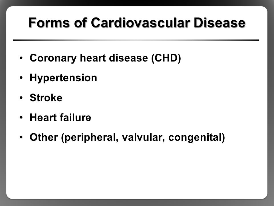 Forms of Cardiovascular Disease
