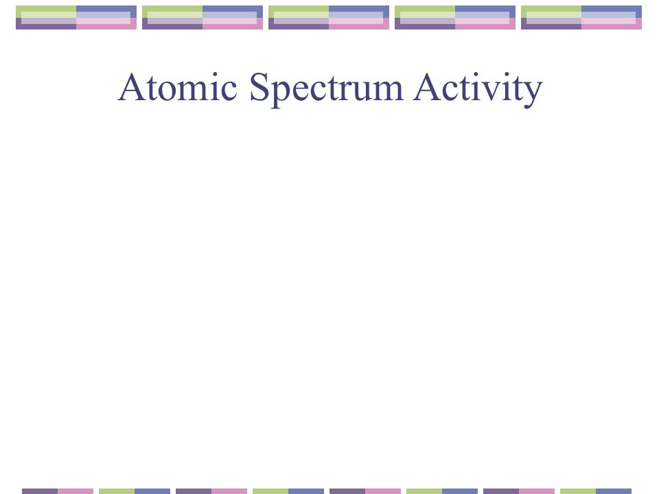 Atomic Spectrum Activity
