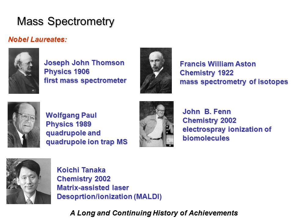 Mass Spectrometry Nobel Laureates: Joseph John Thomson