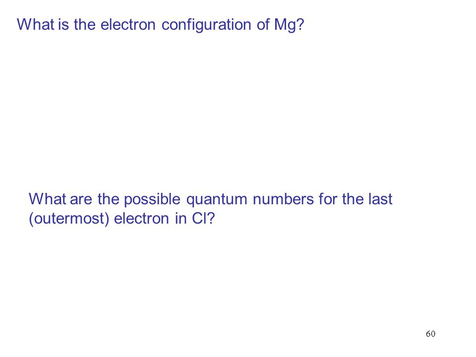 What is the electron configuration of Mg