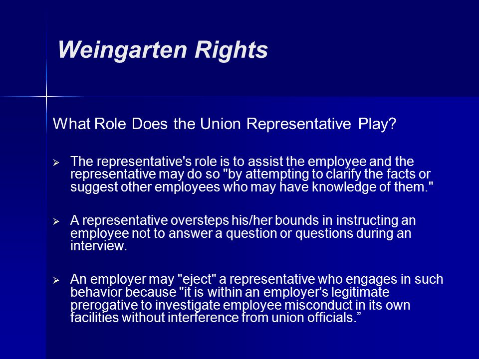 Weingarten Rights What Role Does the Union Representative Play