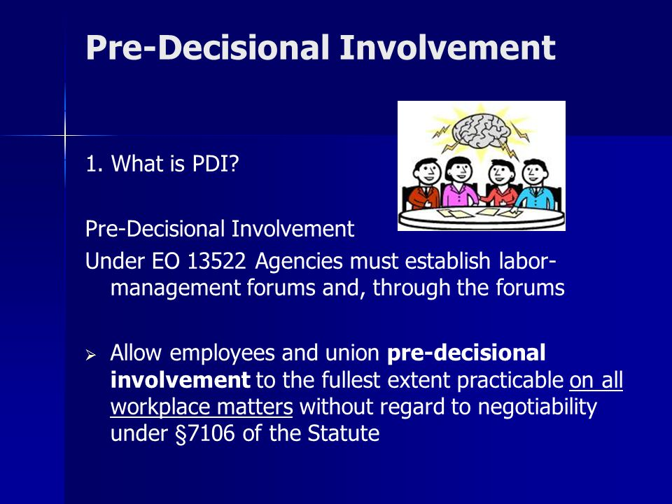 Pre-Decisional Involvement