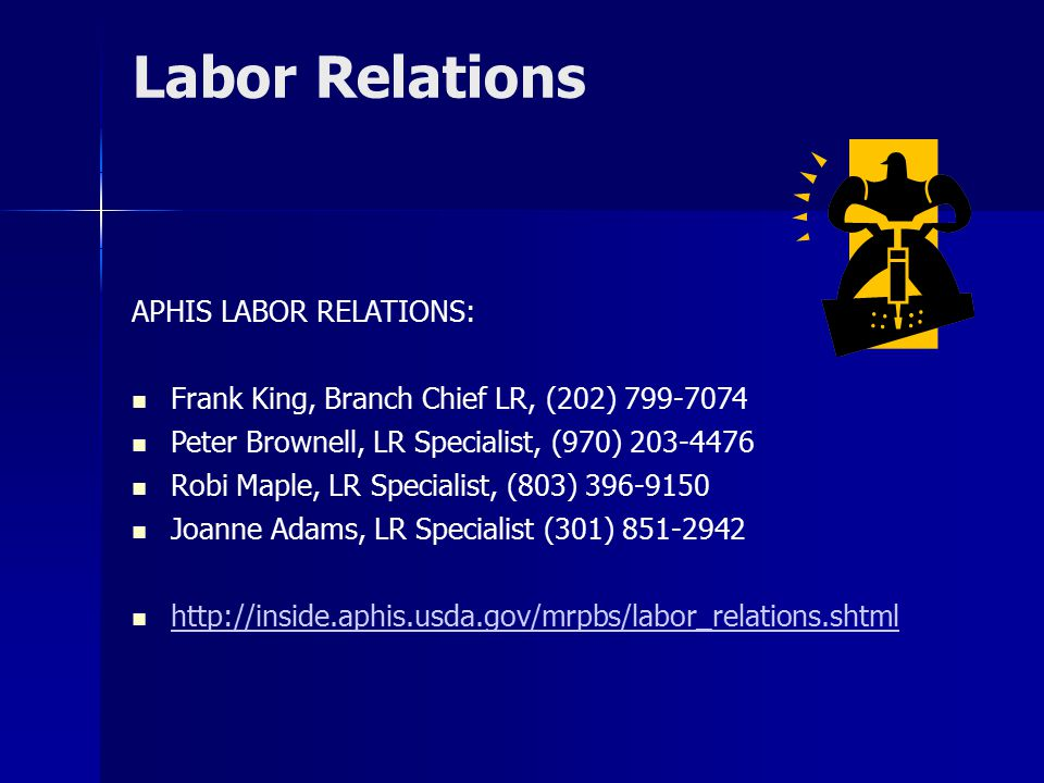 Labor Relations APHIS LABOR RELATIONS: