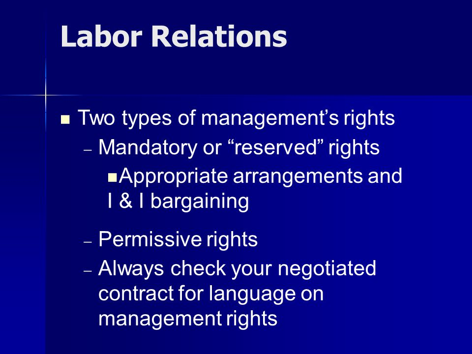 Labor Relations Two types of management's rights