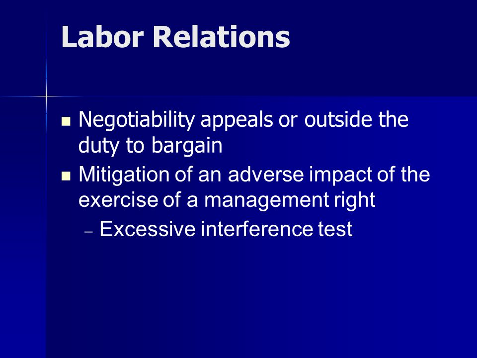 Labor Relations Negotiability appeals or outside the duty to bargain