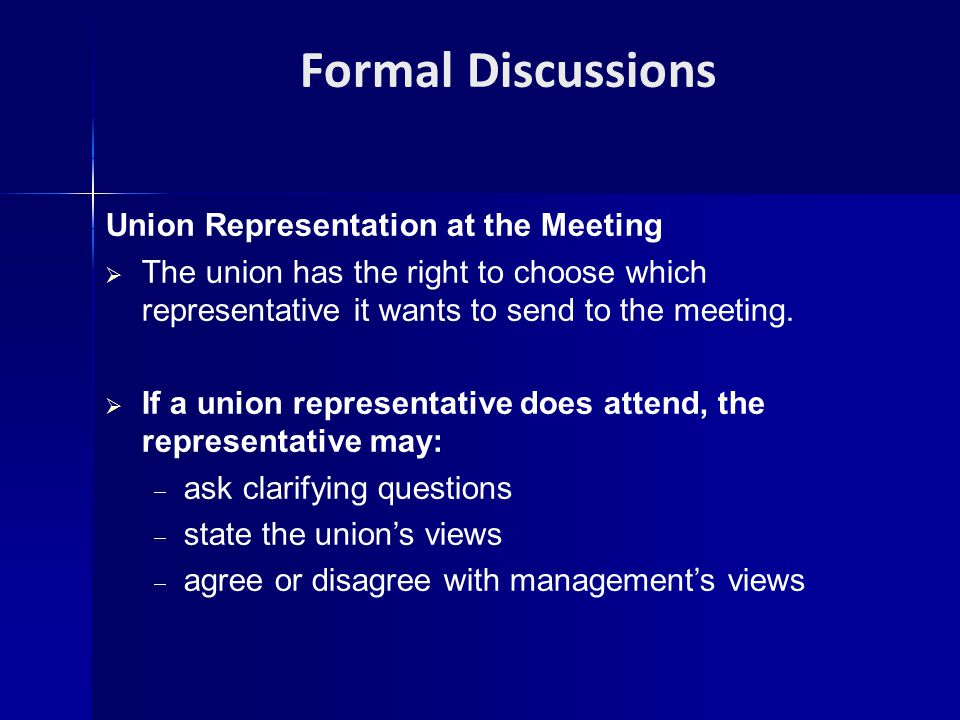 Formal Discussions Union Representation at the Meeting