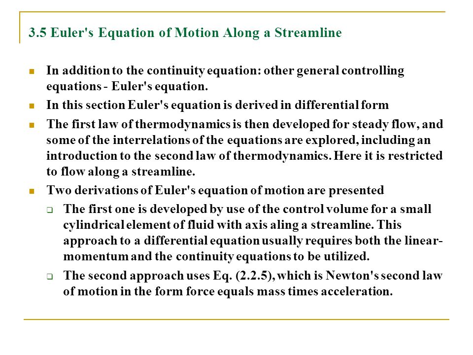 3.5 Euler s Equation of Motion Along a Streamline