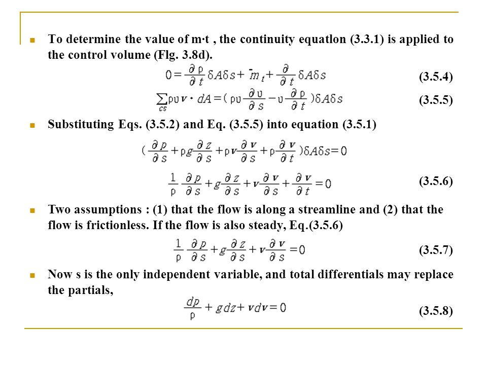 To determine the value of m·t , the continuity equatlon (3. 3