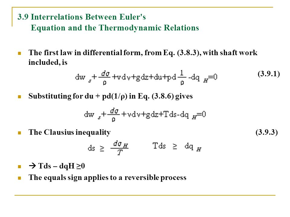 3.9 Interrelations Between Euler s Equation and the Thermodynamic Relations