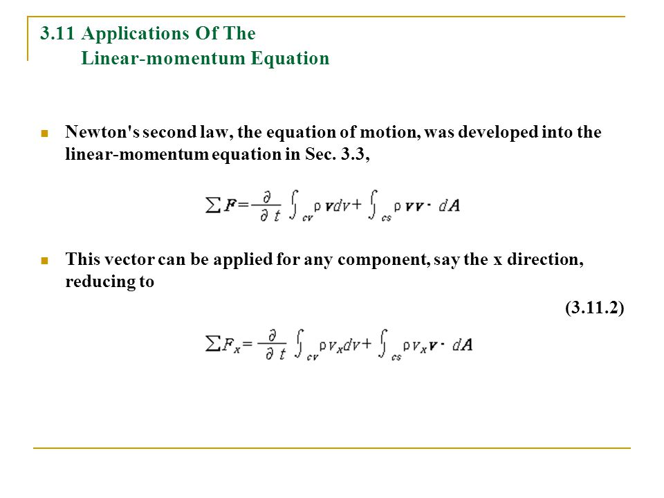 3.11 Applications Of The Linear-momentum Equation