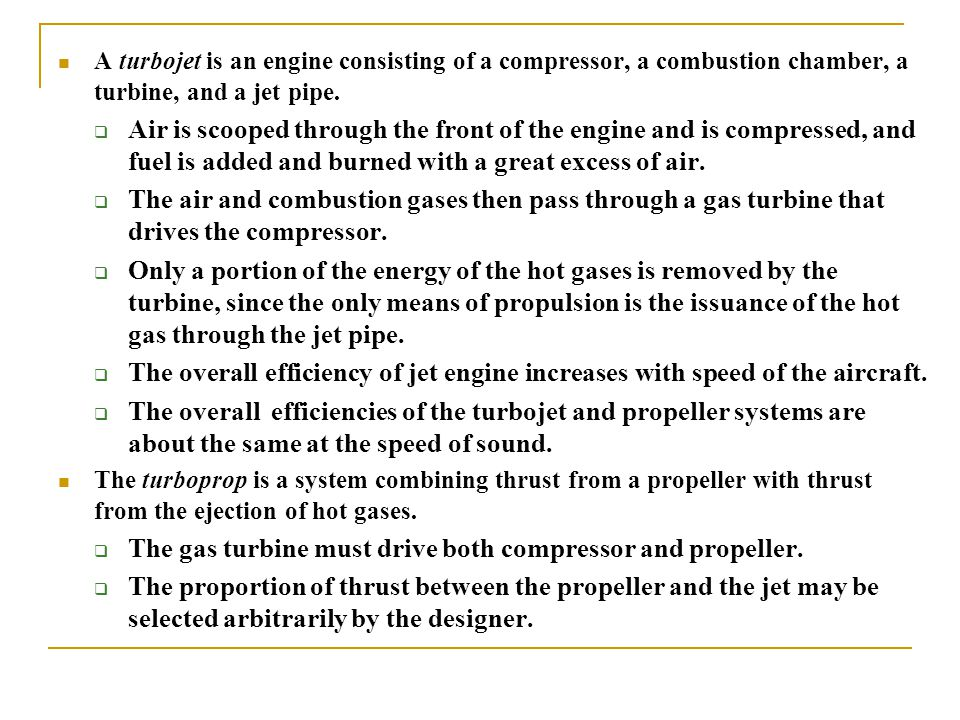 The gas turbine must drive both compressor and propeller.