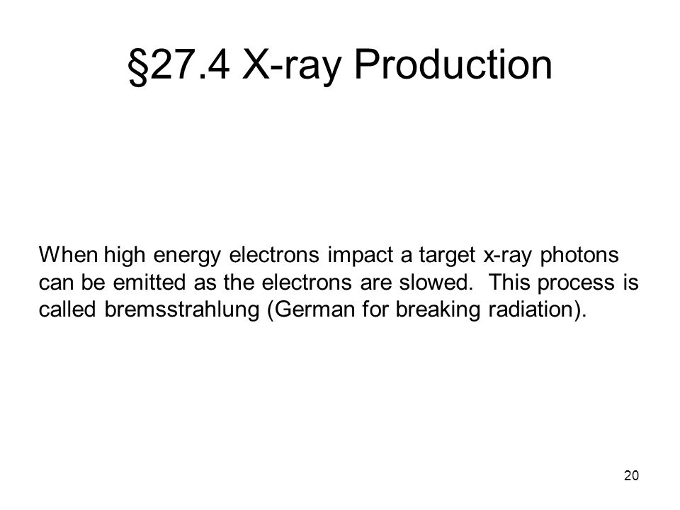 §27.4 X-ray Production