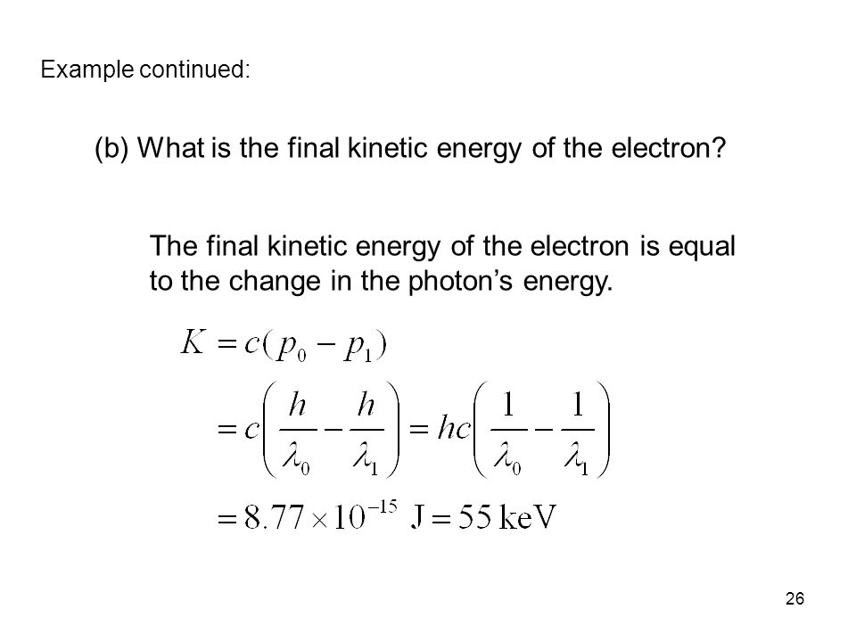 (b) What is the final kinetic energy of the electron