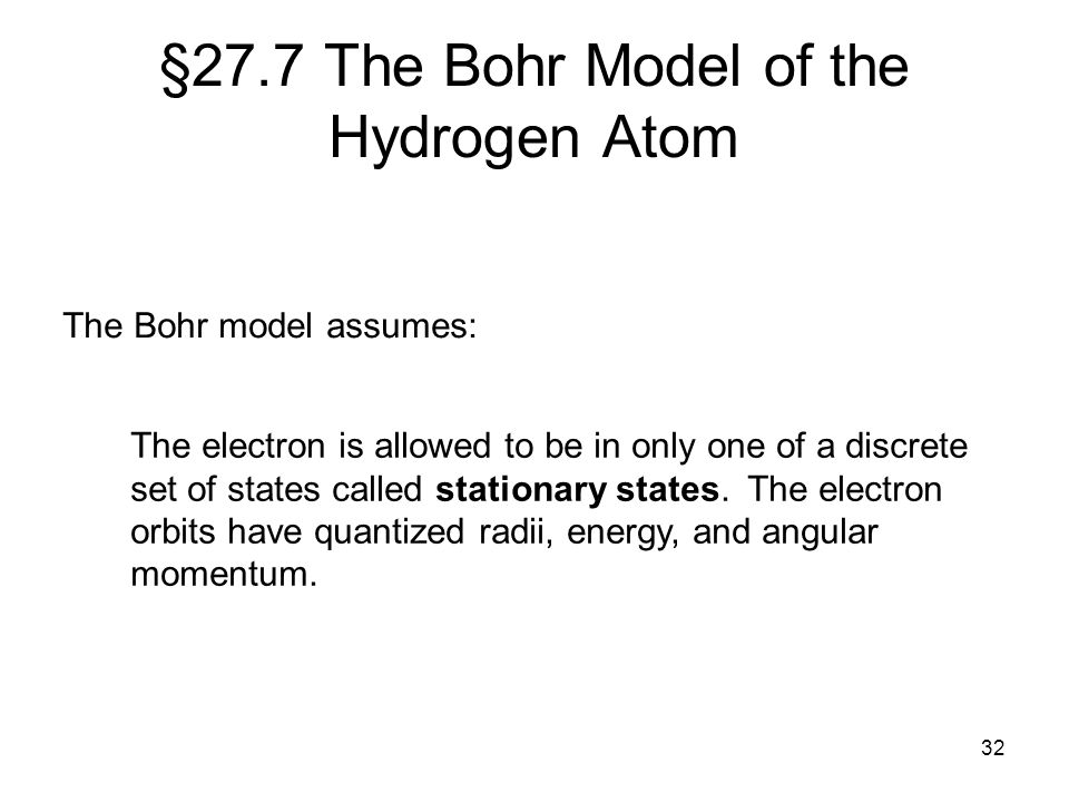 §27.7 The Bohr Model of the Hydrogen Atom