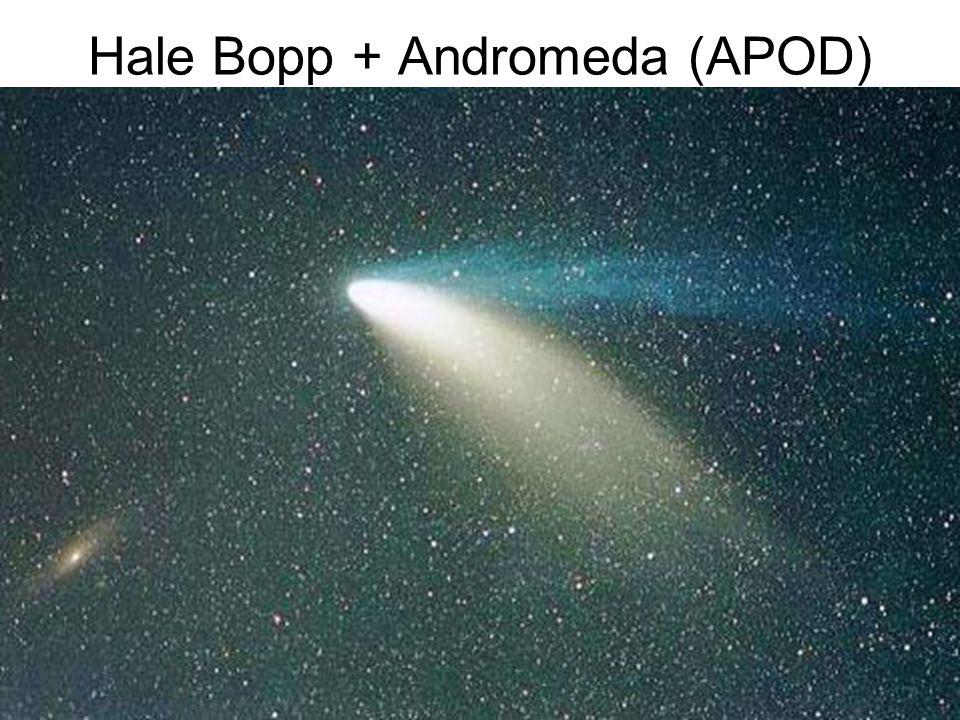 Hale Bopp + Andromeda (APOD)