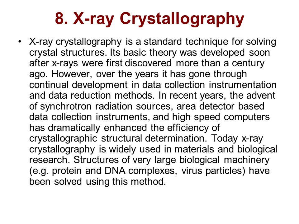 8. X-ray Crystallography