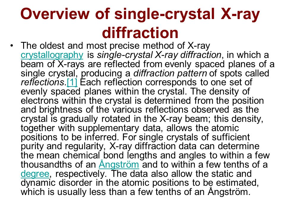 Overview of single-crystal X-ray diffraction