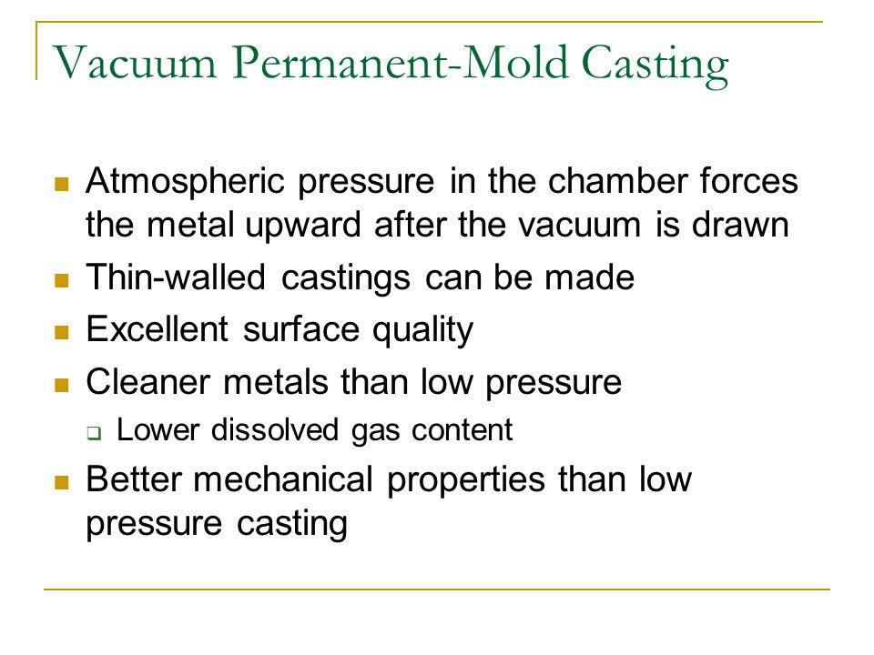 Vacuum Permanent-Mold Casting