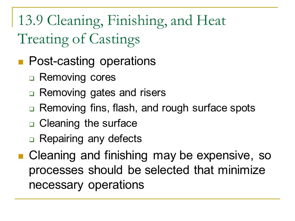 13.9 Cleaning, Finishing, and Heat Treating of Castings
