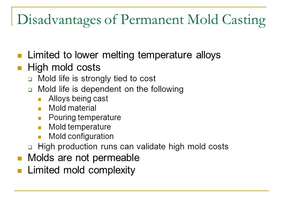 Disadvantages of Permanent Mold Casting