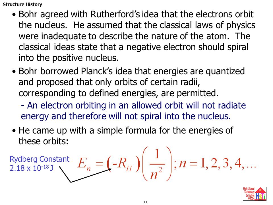 He came up with a simple formula for the energies of these orbits: