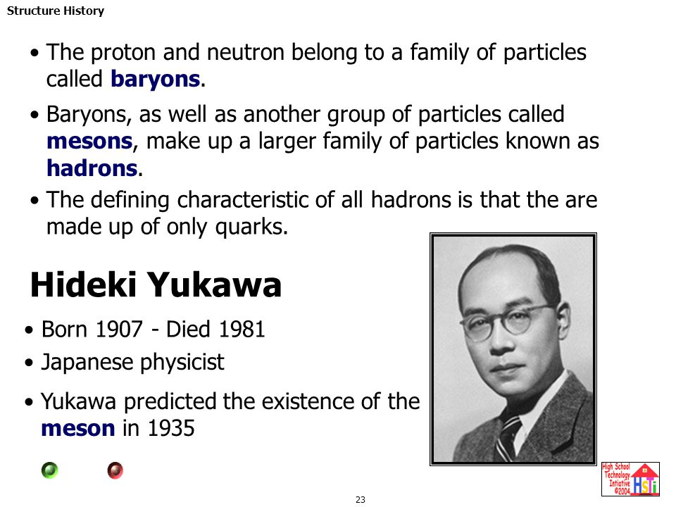 The proton and neutron belong to a family of particles called baryons.