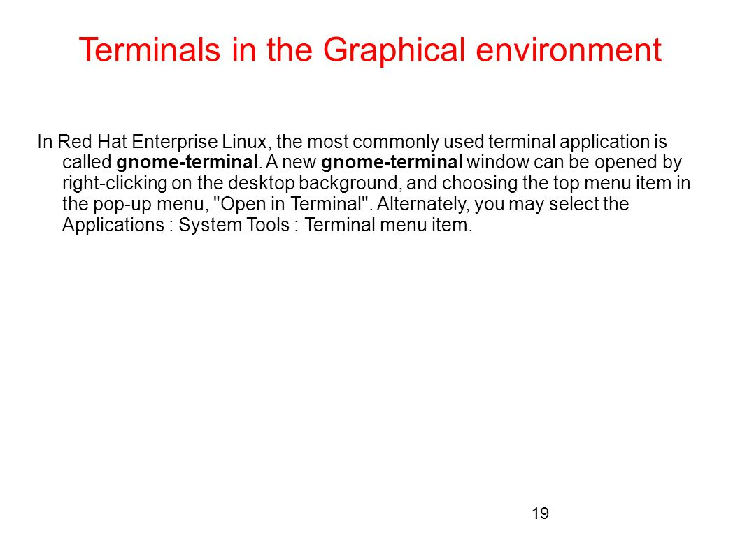 Terminals in the Graphical environment