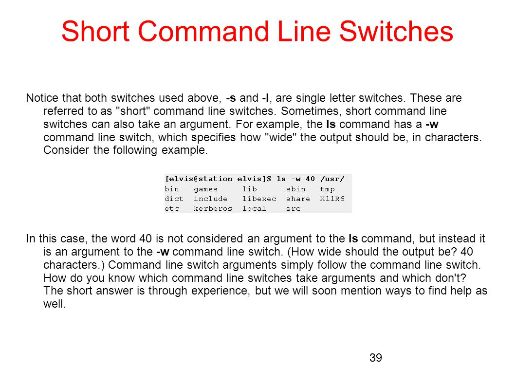 Short Command Line Switches