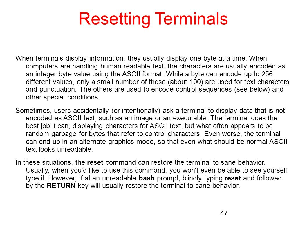 Resetting Terminals