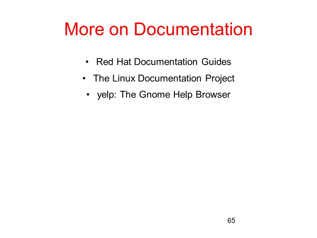 More on Documentation Red Hat Documentation Guides