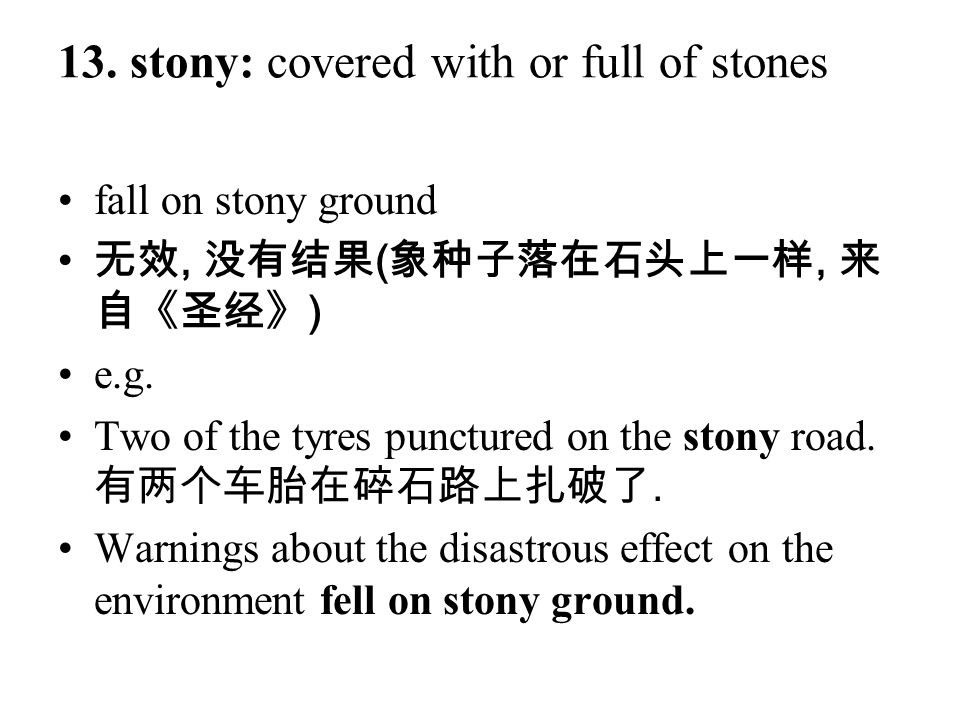 13. stony: covered with or full of stones